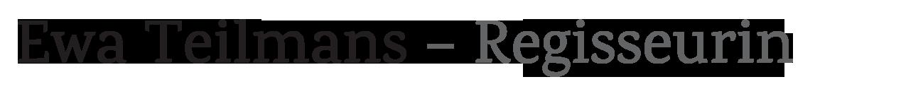 Logo Ewa Teilmans Regie